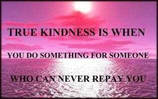 True Kindness